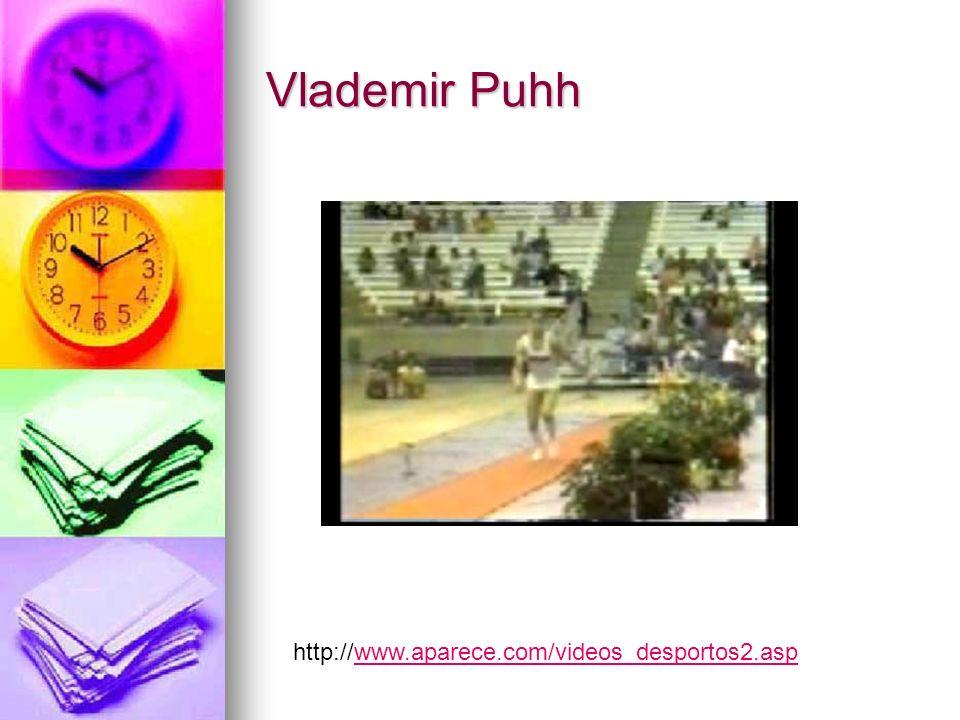 Vlademir Puhh http://www.aparece.com/videos_desportos2.aspwww.aparece.com/videos_desportos2.asp