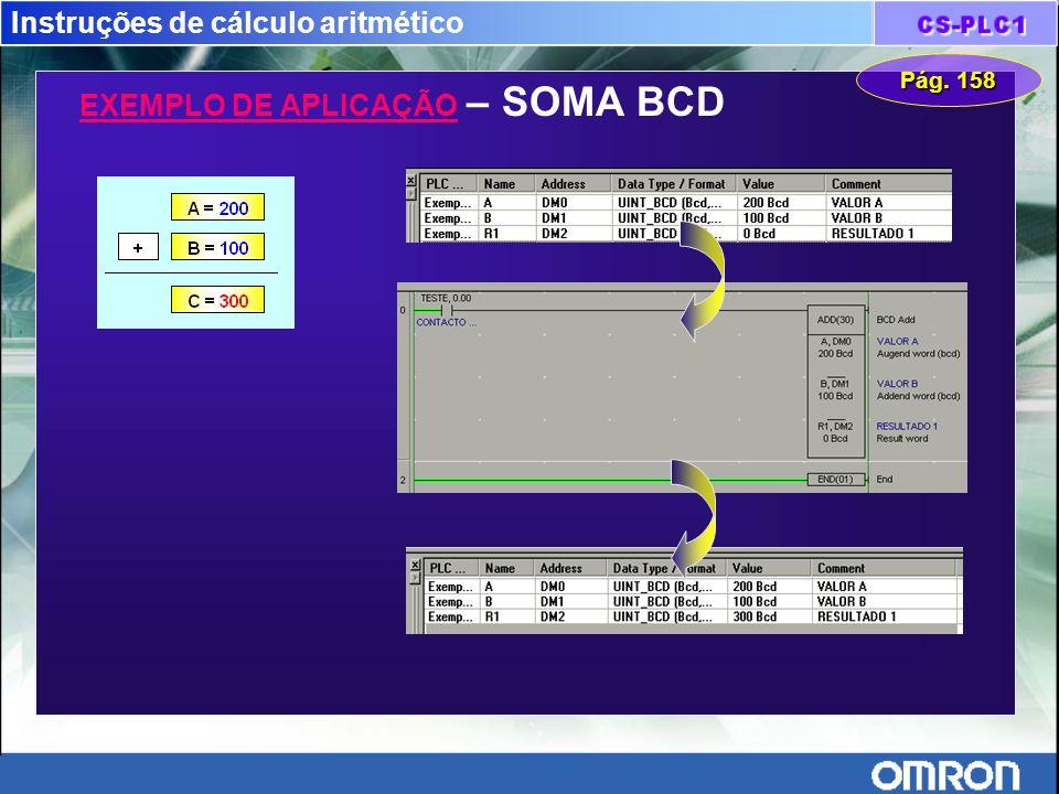 Instruções de cálculo aritmético EXEMPLO DE APLICAÇÃO – SOMA BCD Pág. 158