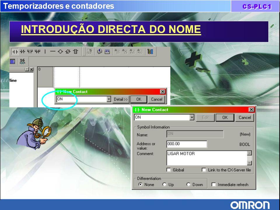 Temporizadores e contadores INTRODUÇÃO DIRECTA DO NOME