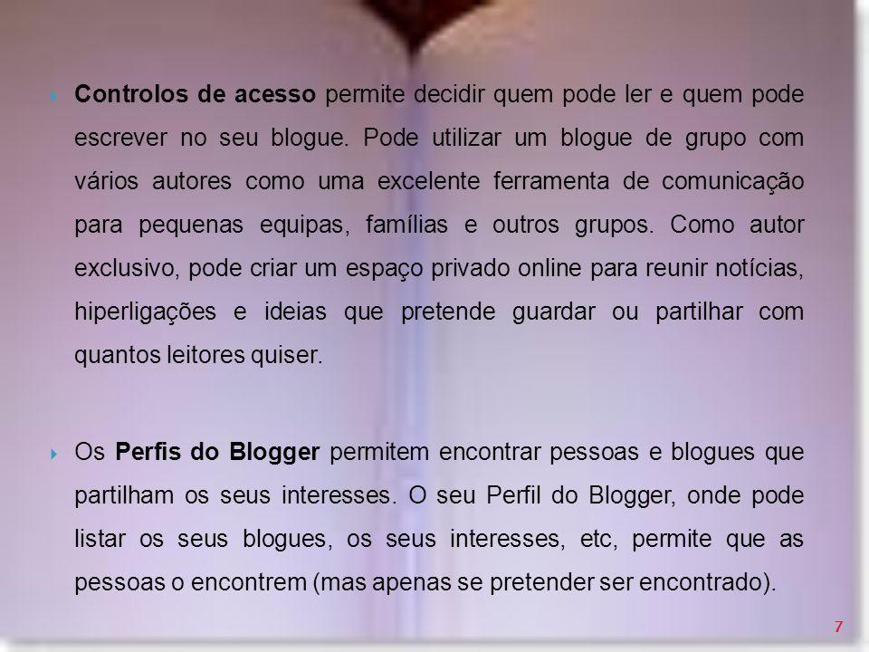 Na opção comentários poderá definir se o seu blogue admite ou não comentários nas suas mensagens e se sim quem as pode fazer.