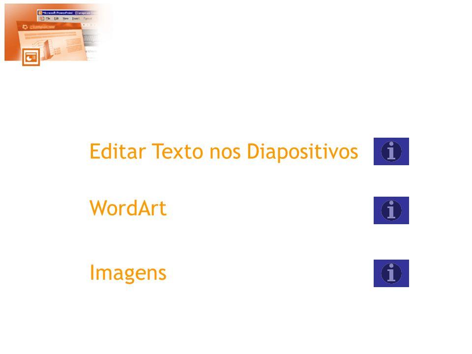 Texto Na Vista de Diapositivos seleccione caixa de texto na barra de ferramentas de Desenho.
