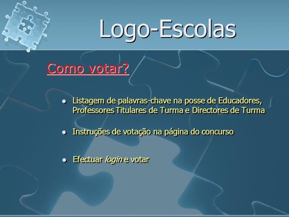 Logo-Escolas Lançamento a 26/Novembro/2007 Calendarização Entrega de candidaturas até 29/Fevereiro/2008 Publicação dos trabalhos a 3/Março/2008 Prazo de votação: entre 4 e 14/Março/2008 Divulgação/Publicação dos resultados: 31/Março/2008