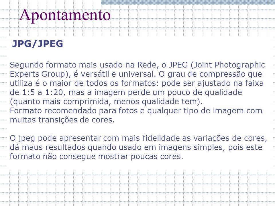 Apontamento JPG/JPEG Segundo formato mais usado na Rede, o JPEG (Joint Photographic Experts Group), é versátil e universal. O grau de compressão que u