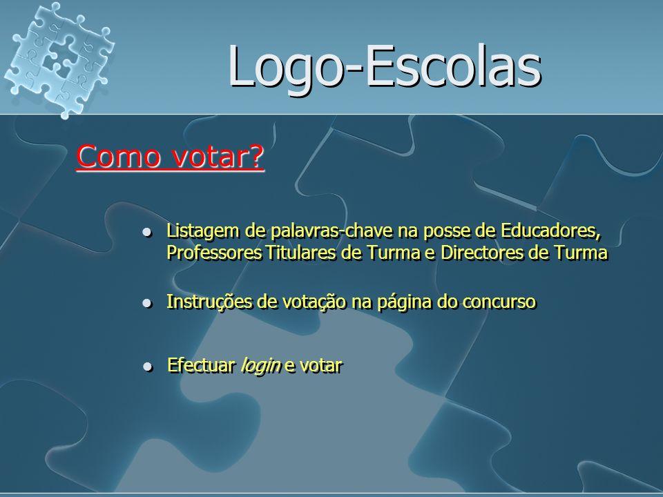 Logo-Escolas Listagem de palavras-chave na posse de Educadores, Professores Titulares de Turma e Directores de Turma Como votar? Efectuar login e vota