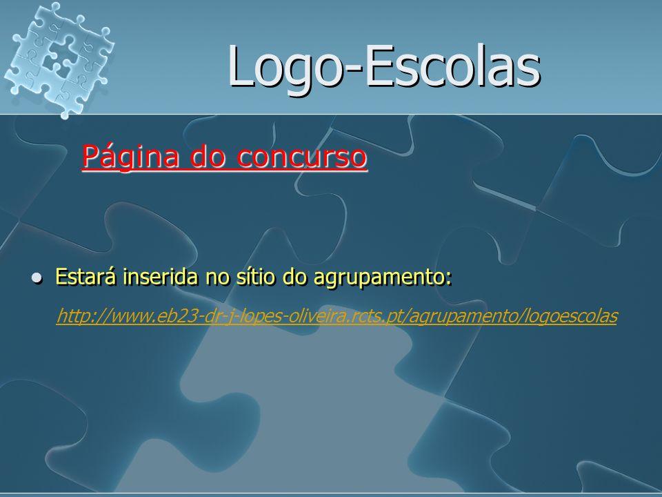 Logo-Escolas Estará inserida no sítio do agrupamento: Página do concurso http://www.eb23-dr-j-lopes-oliveira.rcts.pt/agrupamento/logoescolas