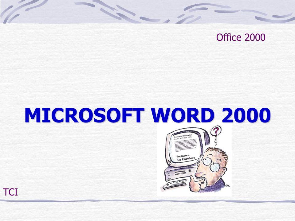 MICROSOFT WORD 2000 Office 2000 TCI