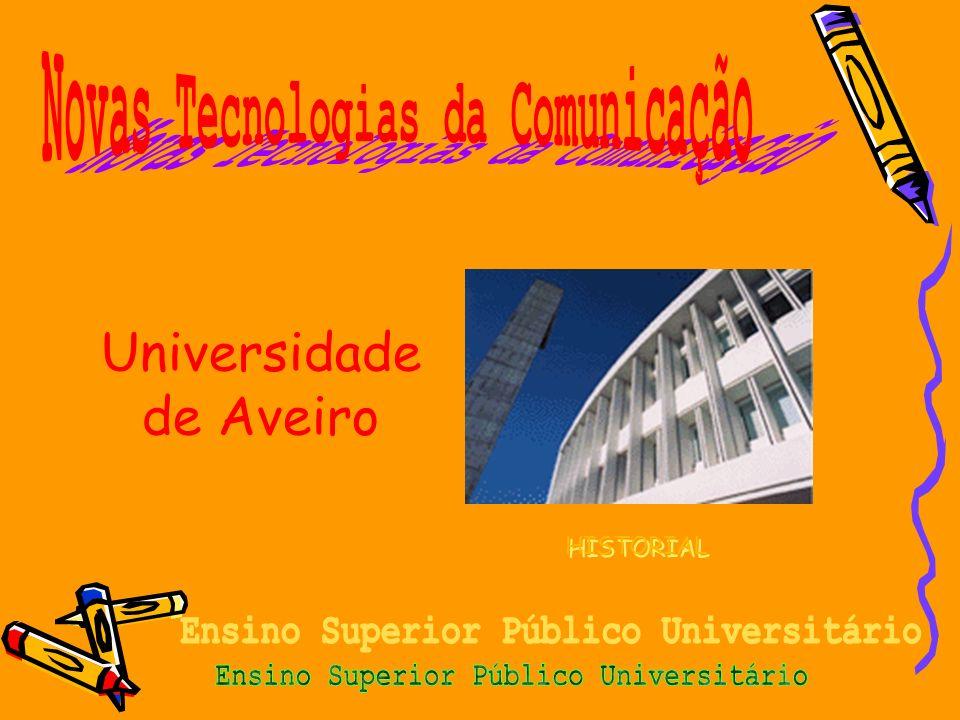 Universidade de Aveiro HISTORIAL HISTORIAL