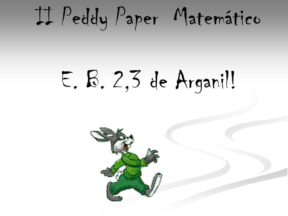 II Peddy Paper Matemático E. B. 2,3 de Arganil!