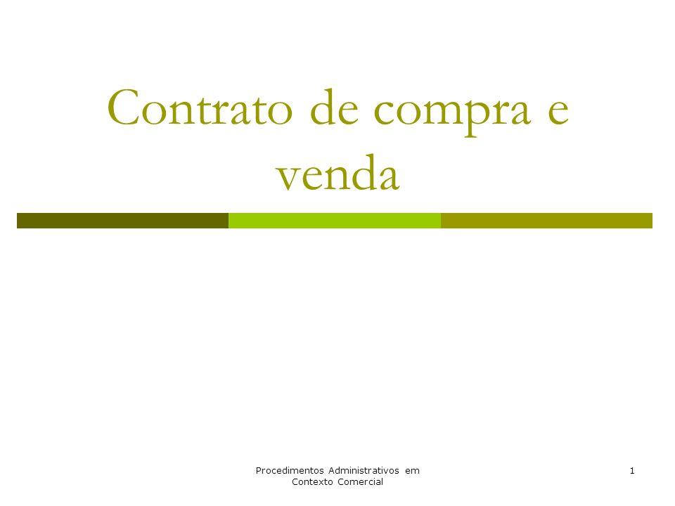 Procedimentos Administrativos em Contexto Comercial 1 Contrato de compra e venda
