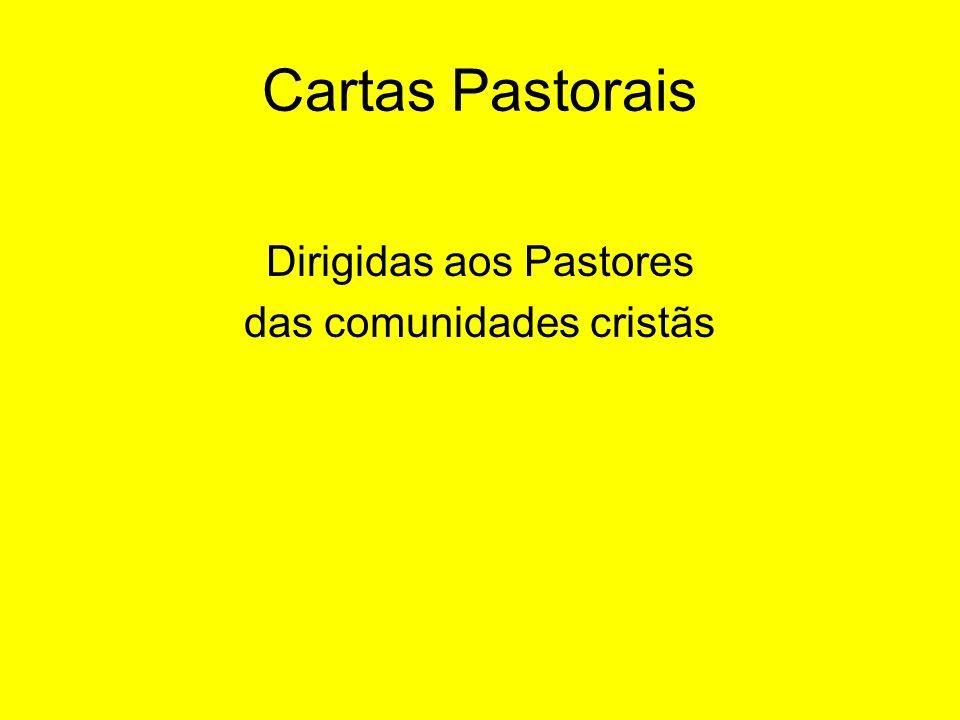 Cartas Pastorais Dirigidas aos Pastores das comunidades cristãs