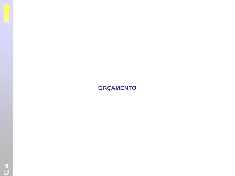 ORÇAMENTO 6 © 2006