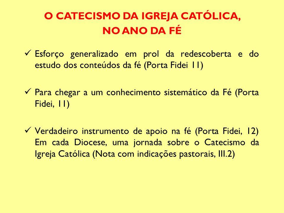 Esforço generalizado em prol da redescoberta e do estudo dos conteúdos da fé (Porta Fidei 11) Para chegar a um conhecimento sistemático da Fé (Porta F