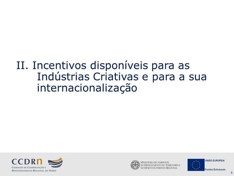 17 Apoia intervenções estruturantes e sustentadas, envolvendo entidades públicas e privadas em torno de acções orientadas para o interesse geral, visando a promoção de factores de competitividade de finalidade colectiva.