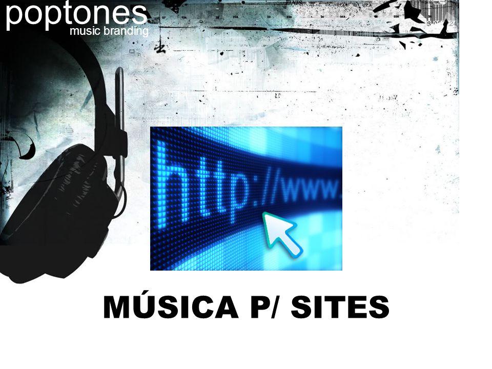MÚSICA P/ SITES poptones music branding