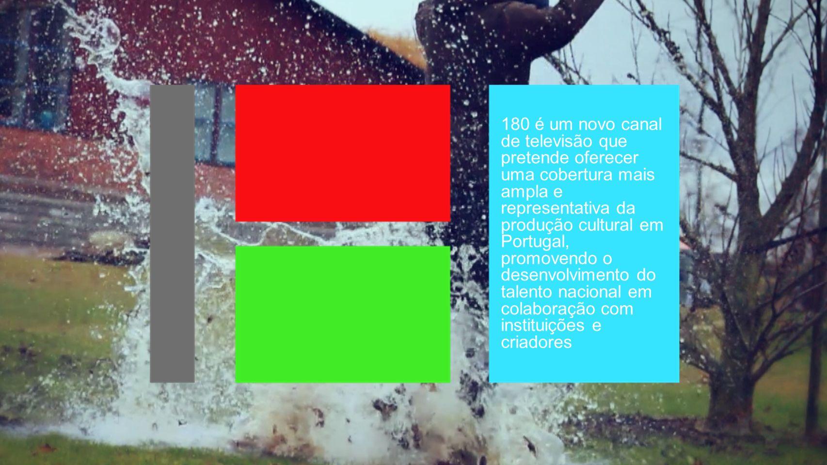 180 é um novo canal de televisão que pretende oferecer uma cobertura mais ampla e representativa da produção cultural em Portugal, promovendo o desenvolvimento do talento nacional em colaboração com instituições e criadores