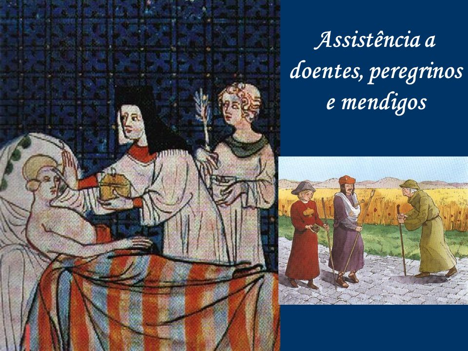 Assistência a doentes, peregrinos e mendigos