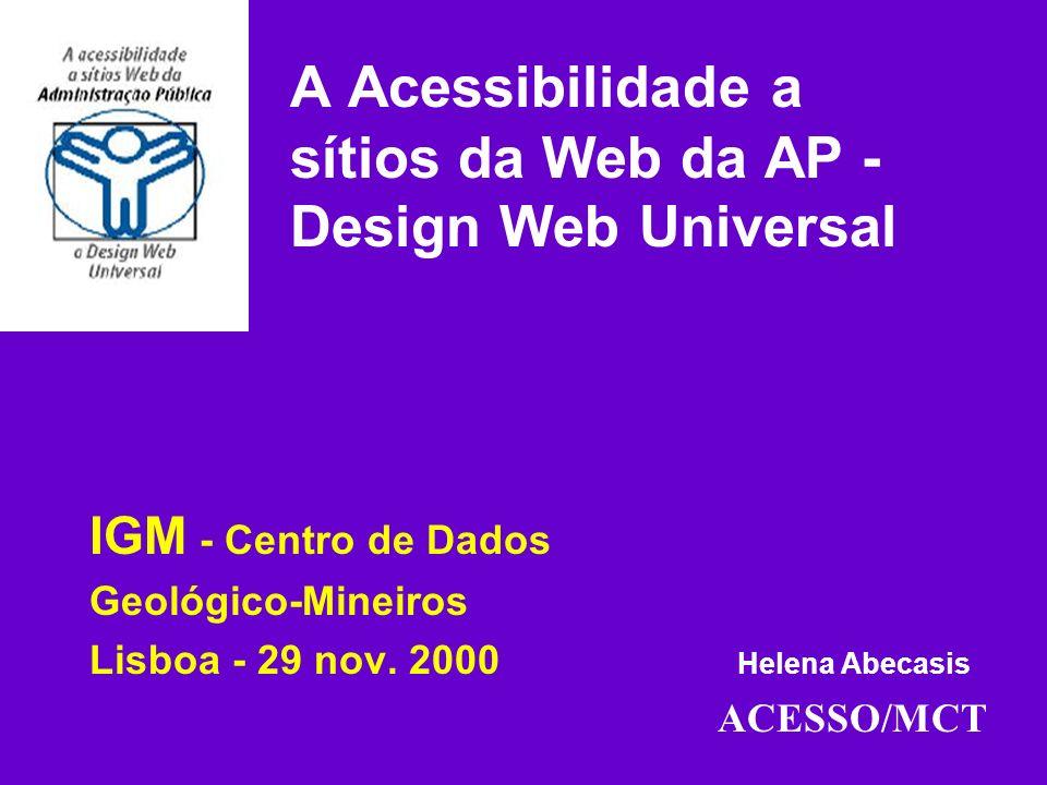 Política da acessibilidade à Web em Portugal Legislação.