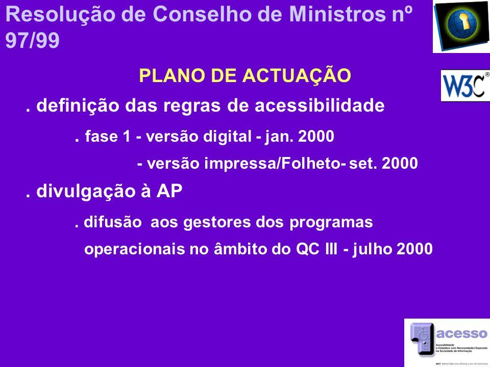 Resolução de Conselho de Ministros nº 97/99 PLANO DE ACTUAÇÃO.