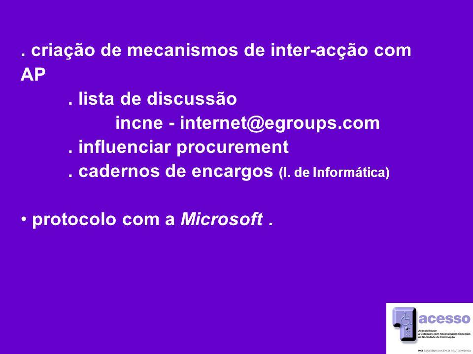 criação de mecanismos de inter-acção com AP. lista de discussão incne - internet@egroups.com.