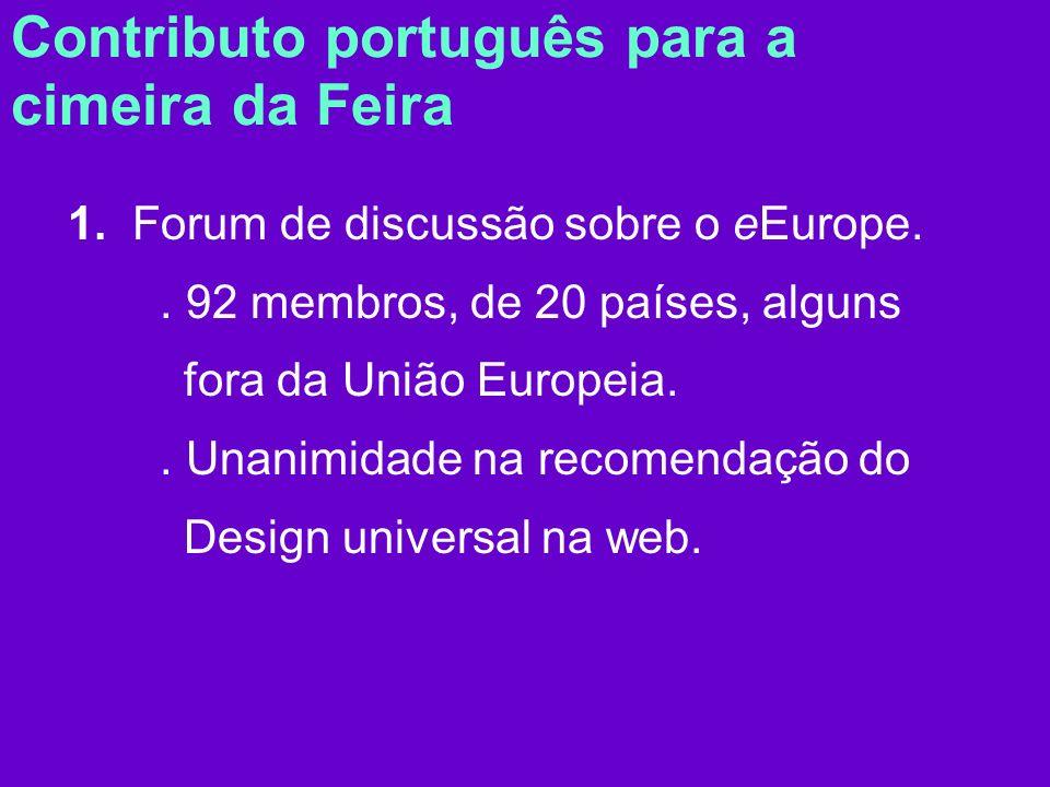 Contributo português para a cimeira da Feira 1. Forum de discussão sobre o eEurope..