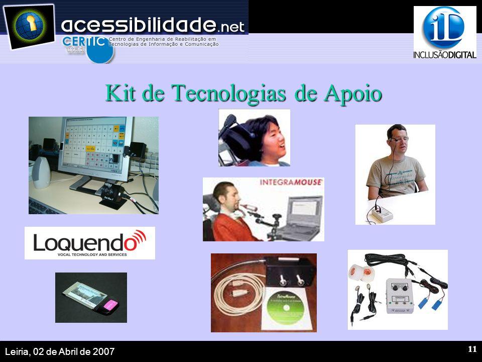 Leiria, 02 de Abril de 2007 11 Kit de Tecnologias de Apoio