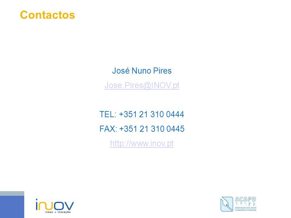 Contactos José Nuno Pires Jose.Pires@INOV.pt TEL: +351 21 310 0444 FAX: +351 21 310 0445 http://www.inov.pt