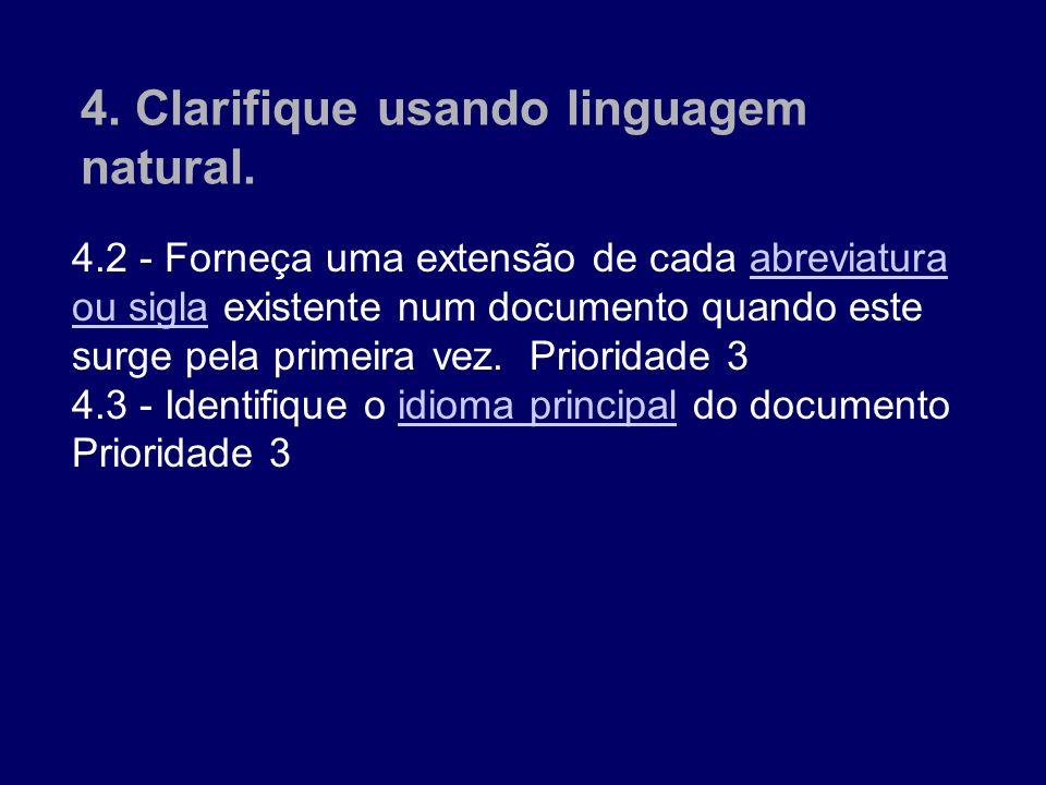 4.2 - Forneça uma extensão de cada abreviatura ou sigla existente num documento quando este surge pela primeira vez. Prioridade 3 abreviatura ou sigla
