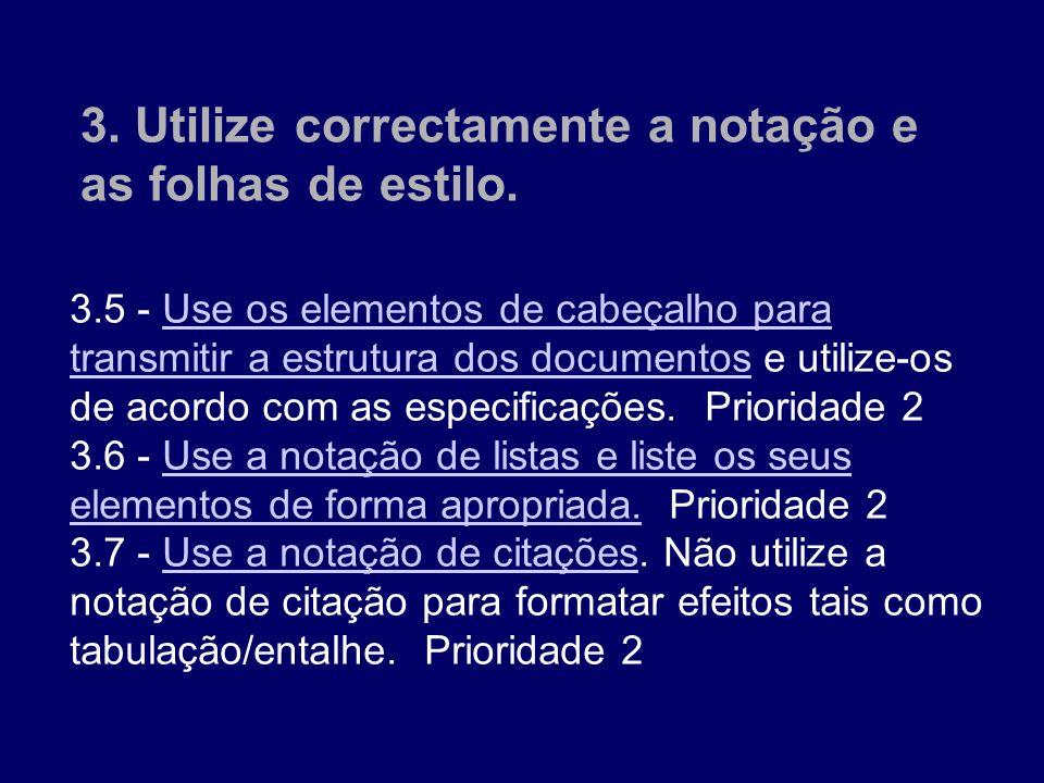 3.5 - Use os elementos de cabeçalho para transmitir a estrutura dos documentos e utilize-os de acordo com as especificações. Prioridade 2 Use os eleme