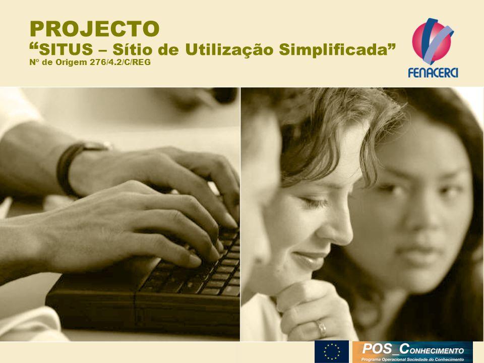 PROJECTO SITUS – Sítio de Utilização Simplificada Nº de Origem 276/4.2/C/REG