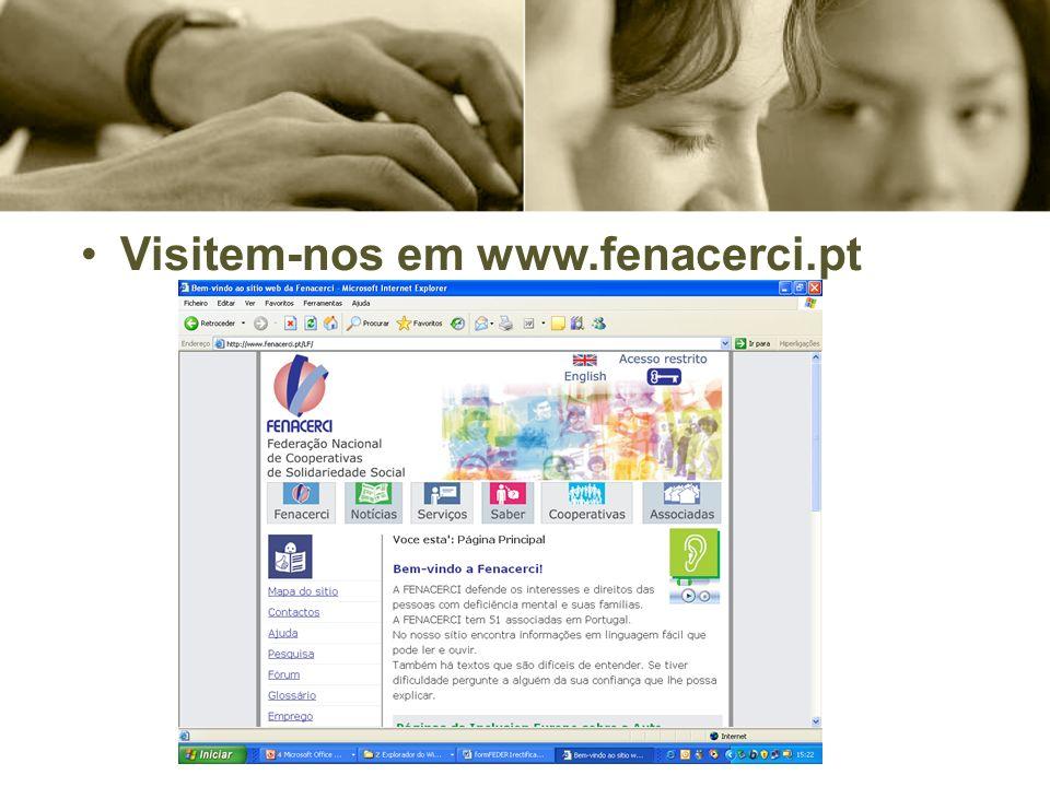 Visitem-nos em www.fenacerci.pt