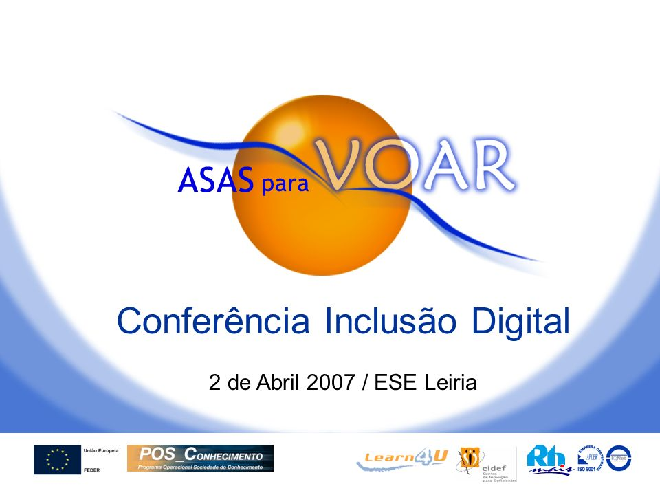 Conferência Inclusão Digital 2 de Abril 2007 / ESE Leiria