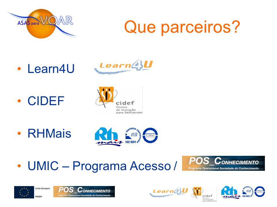 Learn4U CIDEF RHMais UMIC – Programa Acesso / Que parceiros?