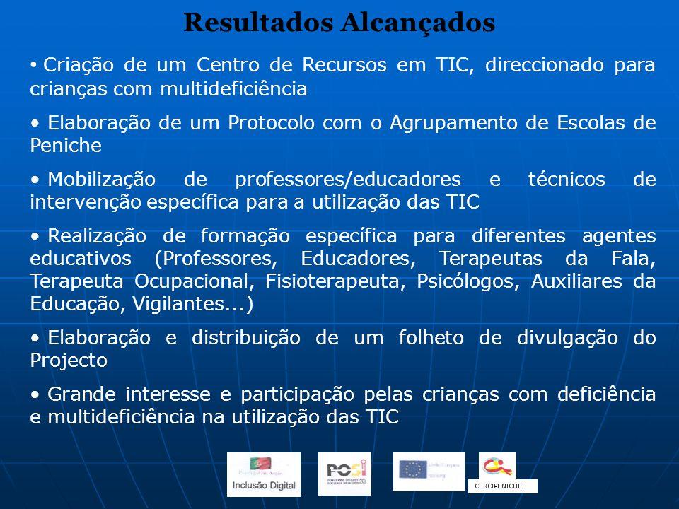 Resultados Alcançados Criação de um Centro de Recursos em TIC, direccionado para crianças com multideficiência Elaboração de um Protocolo com o Agrupa