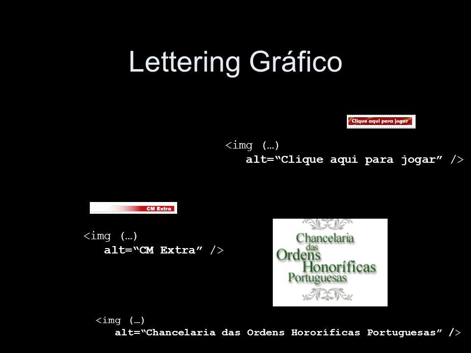 Lettering Gráfico <img (…) alt=CM Extra /> <img (…) alt=Chancelaria das Ordens Hororíficas Portuguesas /> <img (…) alt=Clique aqui para jogar />