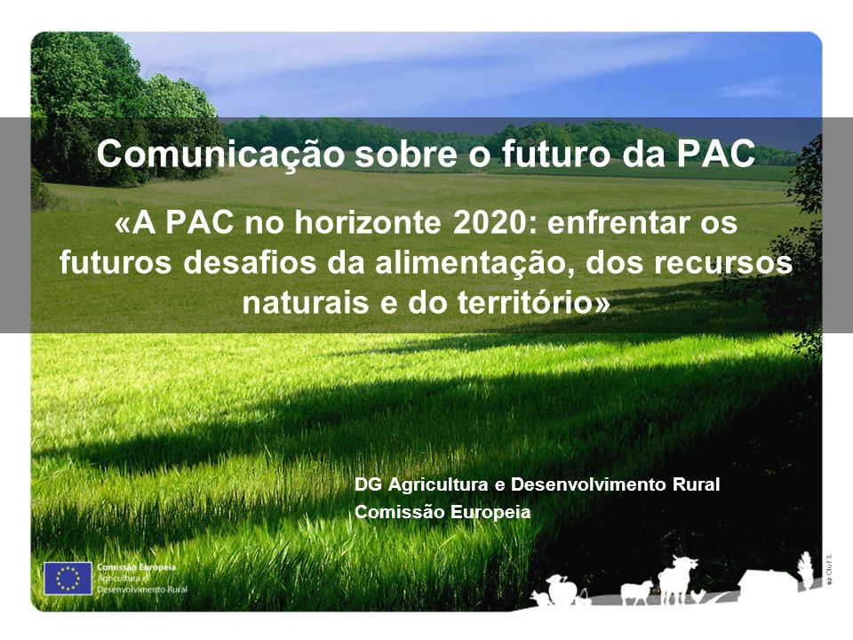 2 Índice 1. Contexto 2. A PAC hoje 3. Orientações futuras