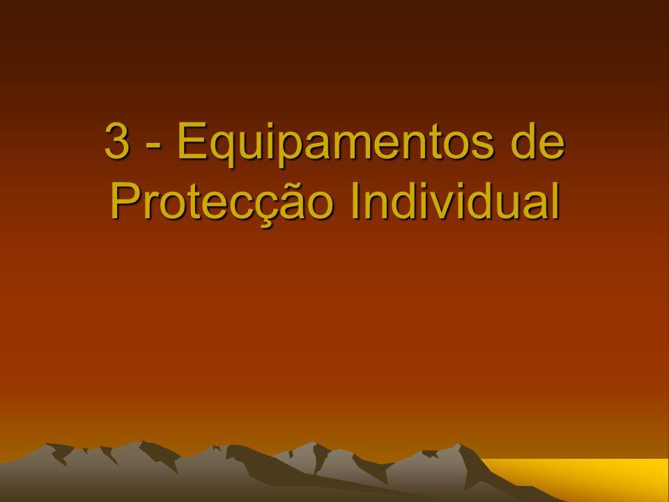 3 - Equipamentos de Protecção Individual