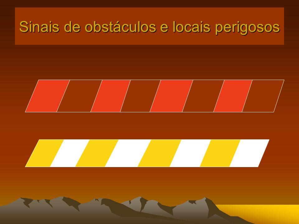 Sinais de obstáculos e locais perigosos