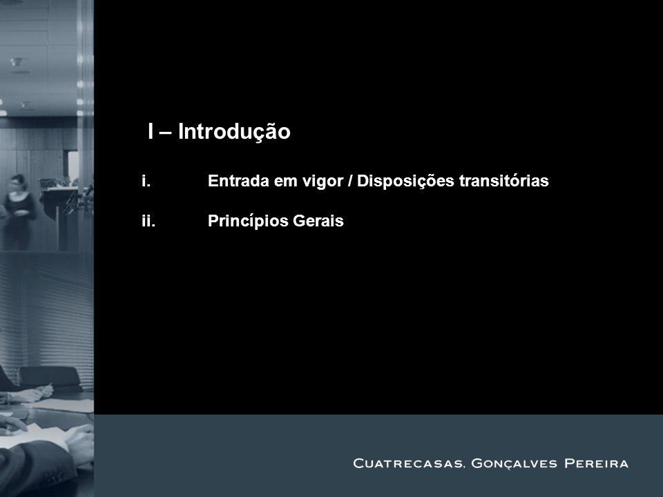 Title Subtitle II – Introdução i.Entrada em vigor / Disposições transitórias ii.Princípios Gerais