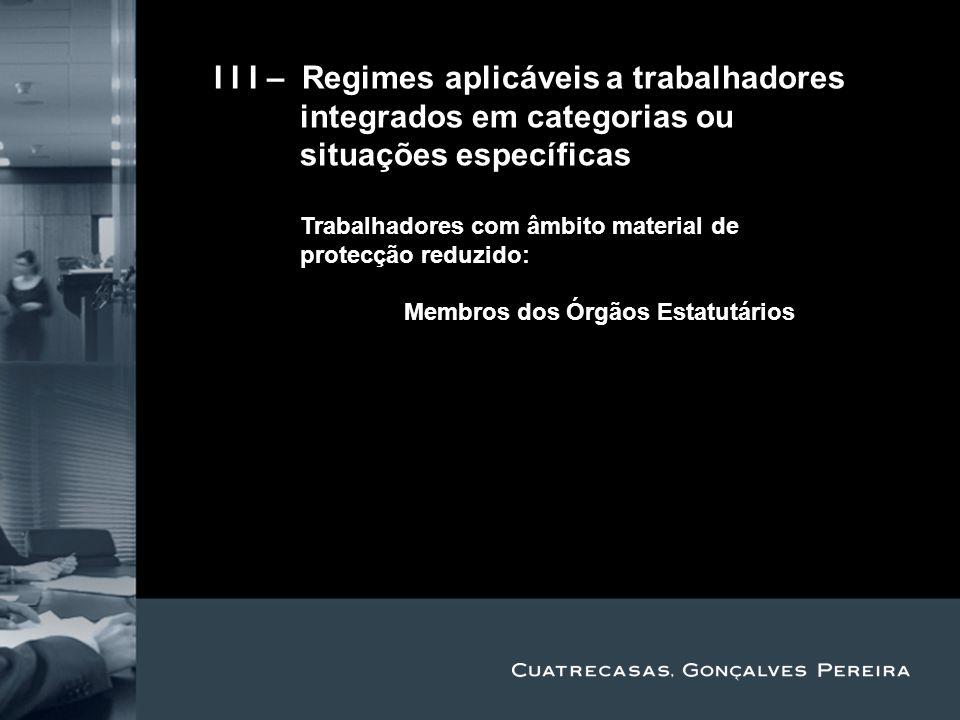 Title Subtitle II I I – Regimes aplicáveis a trabalhadores integrados em categorias ou situações específicas Trabalhadores com âmbito material de prot