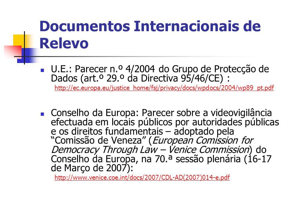 Documentos Internacionais de Relevo U.E.: Parecer n.º 4/2004 do Grupo de Protecção de Dados (art.º 29.º da Directiva 95/46/CE) : http://ec.europa.eu/j