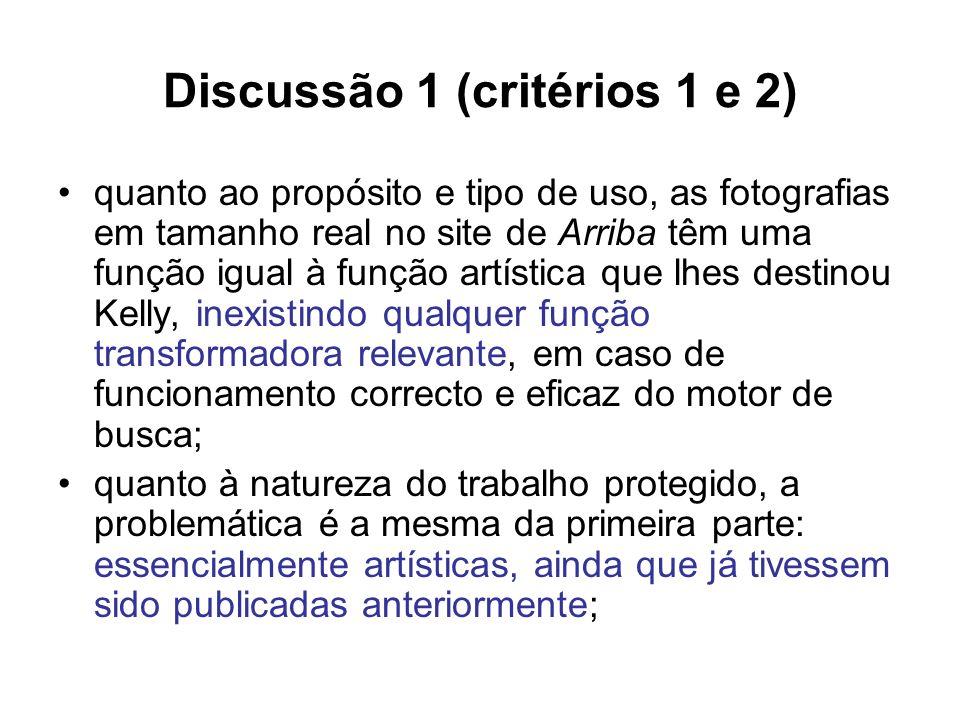 Discussão 1 (critérios 1 e 2) quanto ao propósito e tipo de uso, as fotografias em tamanho real no site de Arriba têm uma função igual à função artíst