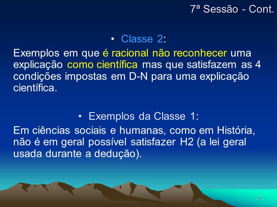 7 Classe 2: Exemplos em que é racional não reconhecer uma explicação como científica mas que satisfazem as 4 condições impostas em D-N para uma explic