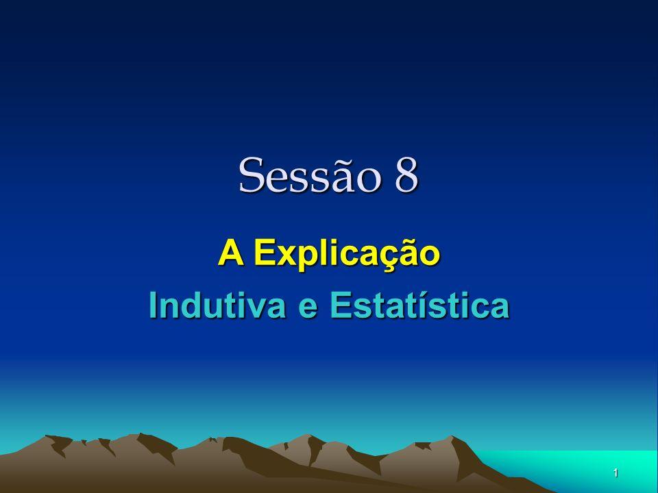1 Sessão 8 A Explicação Indutiva e Estatística