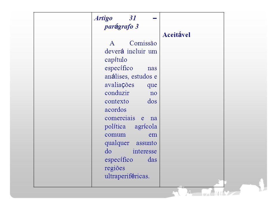 Artigo 31 – par á grafo 3 A Comissão dever á incluir um cap í tulo espec í fico nas an á lises, estudos e avalia ç ões que conduzir no contexto dos ac