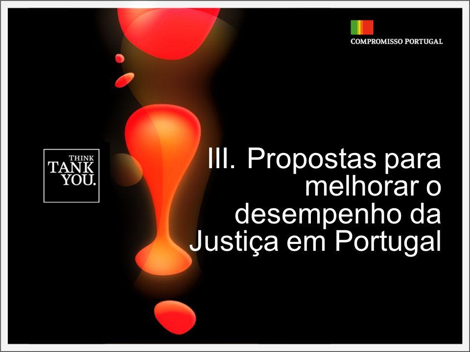 III. Propostas para melhorar o desempenho da Justiça em Portugal