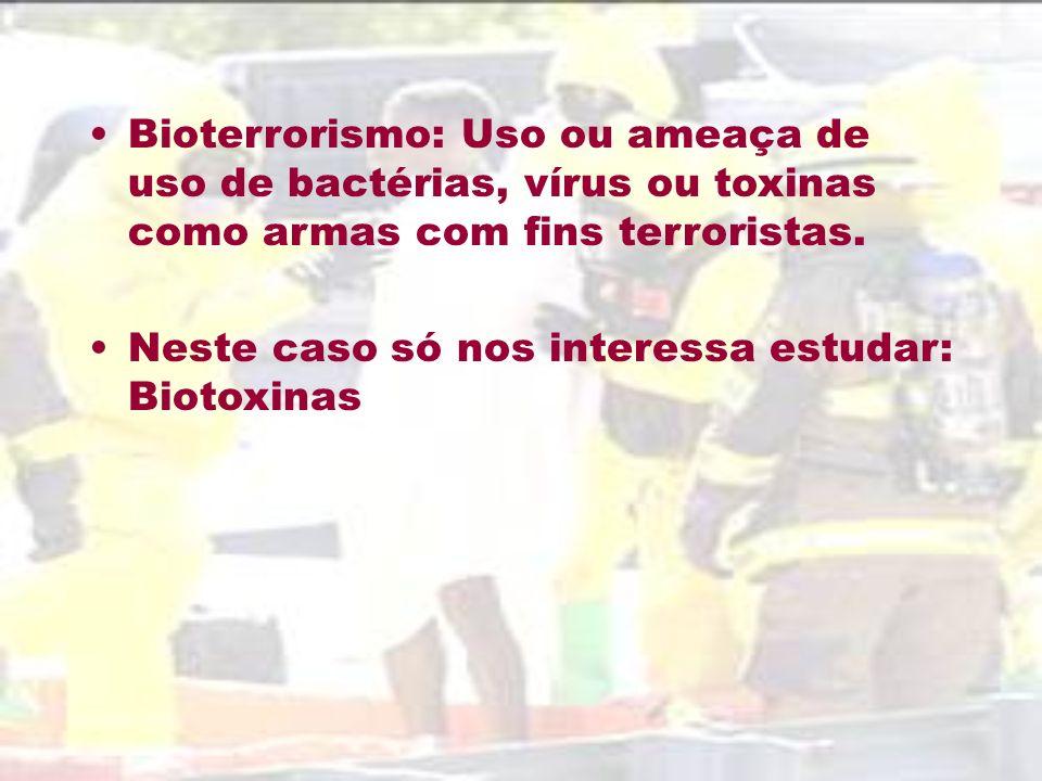 Bioterrorismo: Uso ou ameaça de uso de bactérias, vírus ou toxinas como armas com fins terroristas.