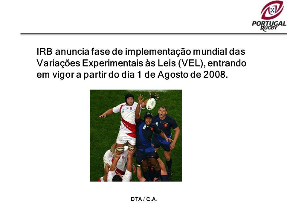 IRB anuncia fase de implementação mundial das Variações Experimentais às Leis (VEL), entrando em vigor a partir do dia 1 de Agosto de 2008.