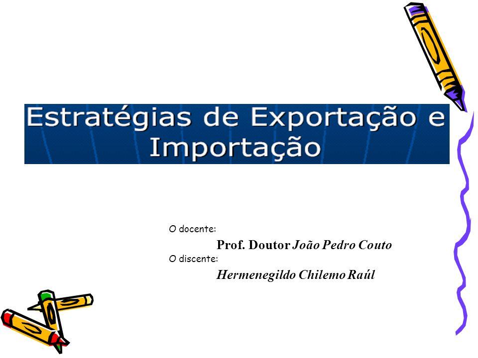 O docente: Prof. Doutor João Pedro Couto O discente: Hermenegildo Chilemo Raúl