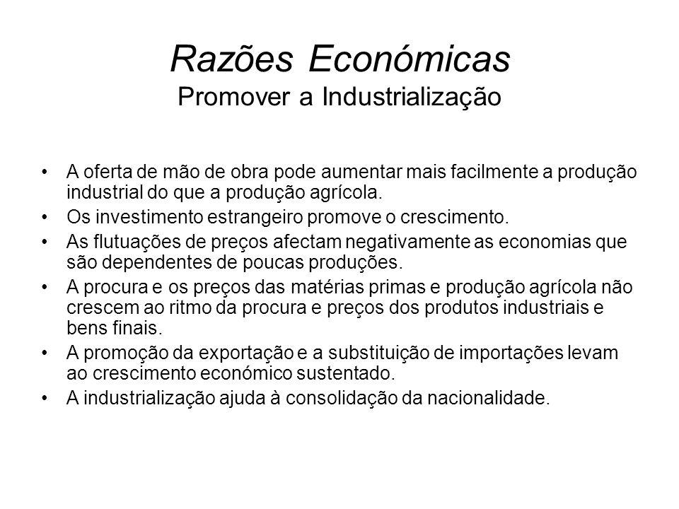 A oferta de mão de obra pode aumentar mais facilmente a produção industrial do que a produção agrícola. Os investimento estrangeiro promove o crescime