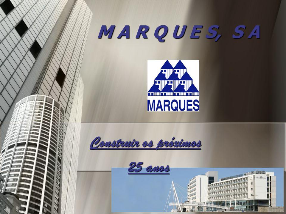 Apresentação A Marques, SA pertence ao Grupo Marques o qual é composto por um conjunto de empresas integradas que oferecem os mais diversos produtos e serviços na área da construção.
